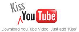 دانلود از یوتیوب KissYoutube Download